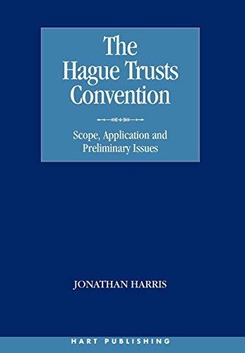 hague-trusts-convention-scope-application-and-preliminary-issues