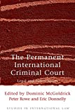 McGoldrick, Dominic: The Permanent International Criminal Court: Legal and Policy Issues