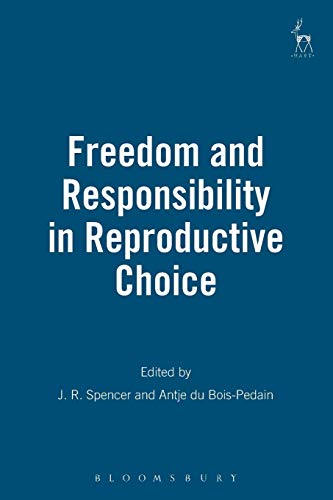 freedom-and-responsibility-in-reproductive-choice