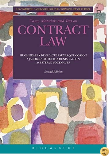 Cases, Materials and Text on Contract Law: Ius Commune Casebooks for the Common Law of Europe (Second Edition)