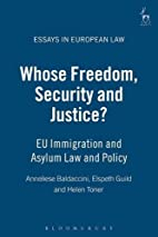 Whose Freedom, Security and Justice?: EU…