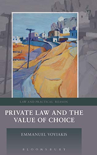 private-law-and-the-value-of-choice-law-and-practical-reason