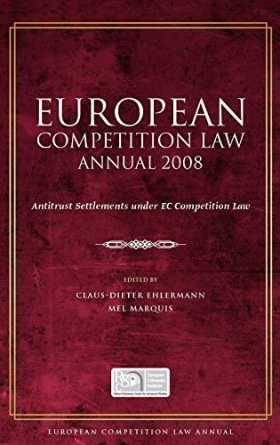 european-competition-law-annual-2008-antitrust-settlements-under-ec-competition-law