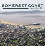Hawkes, Jason: Somerset Coast from the Air