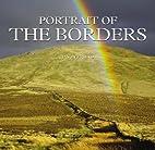 Portrait of the Borders by Jason Friend