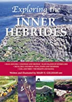 Exploring the Inner Hebrides by Mary E.…