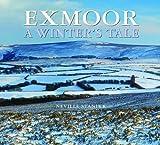 Stanikk, Neville: Exmoor - A Winter's Tale