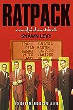 Rat Pack Confidential: Frank, Dean, Sammy,…