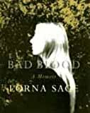 Sage, Lorna: Bad Blood: A Memoir
