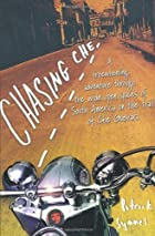 Chasing Che: A Motorcycle Journey in Search…