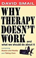 Why Therapy Doesn't Work: And What You…