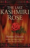 Cleverly, Barbara: The Last Kashmiri Rose (Constable crime)