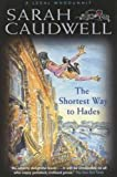 Caudwell, Sarah: The Shortest Way to Hades (A legal whodunnit)
