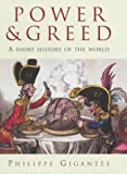 Deane, Philip: Power & Greed: A Short History of the World