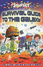 Smarties Guide to the Galaxy by Michael…