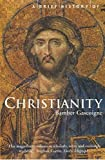 Gascoigne, Bamber: A Brief History of Christianity