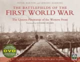 Barton, Peter: The Battlefields of the First World War: From the First Battle of Ypres to Passchendaele