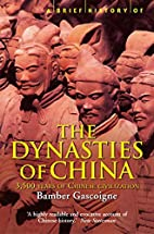 A brief history of the dynasties of China by…