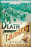Dickinson, David: Death and the Jubilee