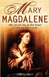 Picknett, Lynn: Mary Magdalene: Christianity's Hidden Goddess