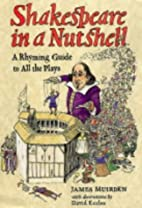Shakespeare Well-Versed: A Rhyming Guide to…