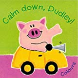 Wojtowycz, David: Calm Down, Dudley! (Little Orchard)