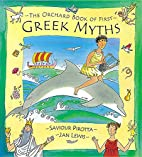 The Orchard Book of First Greek Myths…