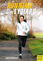 Running With Lydiard by Arthur Lydiard