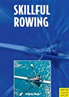 Skillful Rowing by Edward McNeely