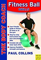 Fitness Ball Drills: Get Fit on the Ball…