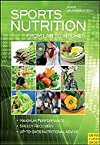 Sports Nutrition: From Lab to Kitchen by…