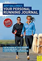 Your Personal Running Plan by Galloway, Jeff…