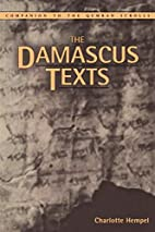 Damascus Texts (Companion To The Qumran…