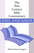 Joel and Amos: New Century Bible Commentary…
