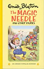 The Magic Needle and Other Stories by Enid…