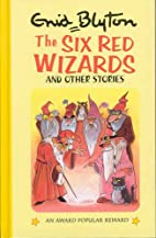The Six Red Wizards and Other Stories by…