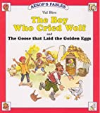 Boy Who Cried Wolf / Goose That Laid the…