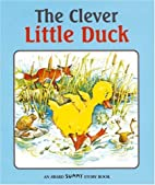 The Clever Little Duck by Andrews Jackie