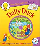 Tim King: The Story of Dally Duck (Read Along with Me Book & CD)