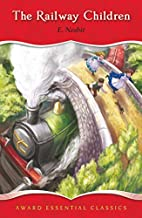The Railway Children: For Ages 8 and Up…