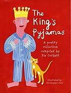 The King's Pyjamas by Pie Corbett