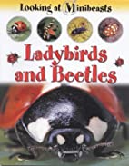 Ladybirds and Beetles (Looking at…