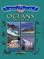 The World's Top Ten Oceans and Seas (The…