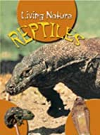 Reptiles (Living Nature) by Angela Royston