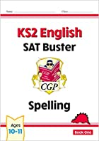 KS2 English SAT Buster: Spelling by Richard…