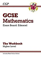 GCSE Mathematics Edexcel: The Workbook -…