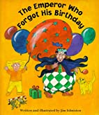 The Emperor Who Forgot His Birthday…