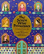 The Seven Wise Princesses: A Medieval…