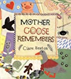 Beaton, Clare: Mother Goose Remembers