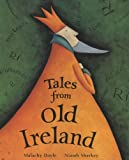 Doyle, Malachy: Tales from Old Ireland
